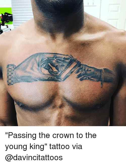 """Memes, Tattoo, and 🤖: """"Passing the crown to the young king"""" tattoo via @davincitattoos"""