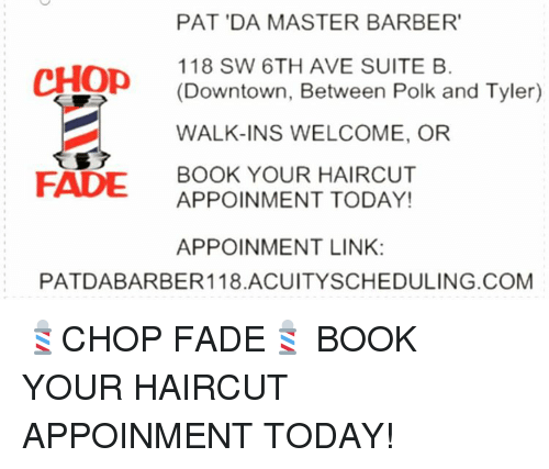 Pat Da Master Barber Chop 118 Sw 6th Ave Suite B Tyler Downtown