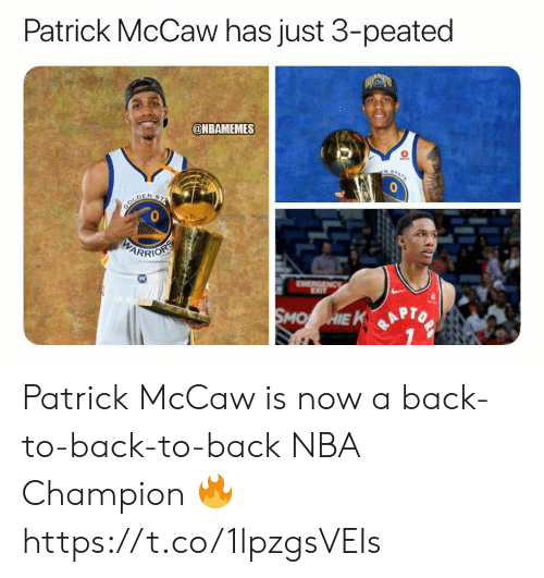 Back to Back, Nba, and Back: Patrick McCaw has just 3-peated  @NBAMEMES  NST  BOLDEN 2  PARRIOSS  EMERGENCy  SMO HIE K Patrick McCaw is now a back-to-back-to-back NBA Champion 🔥 https://t.co/1lpzgsVEIs