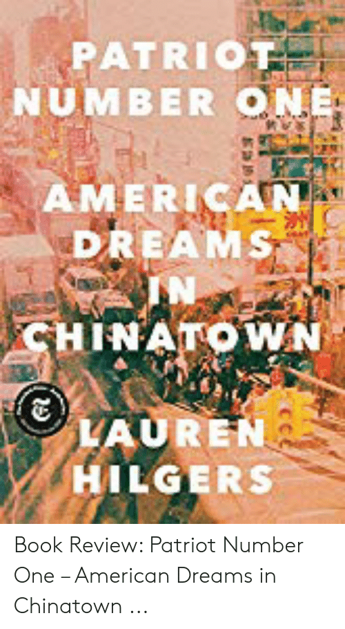 PATRIOT NUMBER ON AMERICAN DREAMS IN HINATOWN LAURE HILGERS