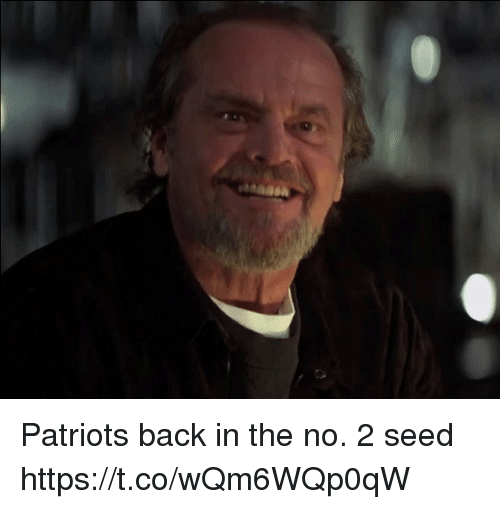 Memes, Patriotic, and Back: Patriots back in the no. 2 seed https://t.co/wQm6WQp0qW