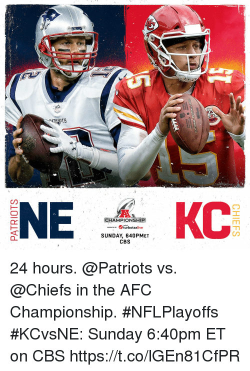 Memes, Patriotic, and Cbs: PATRIOTS  CHAMPIONSHIP  TEDBturbotaxlive  SUNDAY, 640PMET  CBS 24 hours.  @Patriots vs. @Chiefs in the AFC Championship. #NFLPlayoffs  #KCvsNE: Sunday 6:40pm ET on CBS https://t.co/lGEn81CfPR