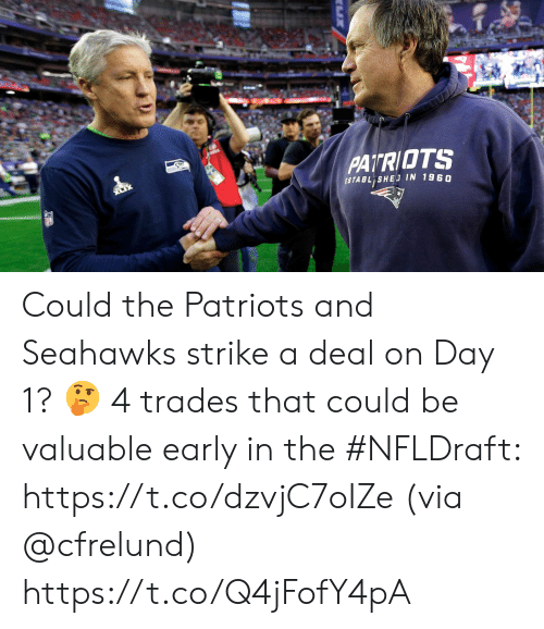 Memes, Patriotic, and Seahawks: PATRIOTS  ESTABL SHE IN 1960 Could the Patriots and Seahawks strike a deal on Day 1? 🤔  4 trades that could be valuable early in the #NFLDraft: https://t.co/dzvjC7oIZe (via @cfrelund) https://t.co/Q4jFofY4pA