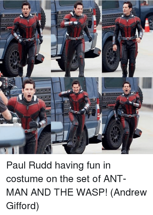 Memes, 🤖, and Ant Man: Paul Rudd having fun in costume on the set of ANT-MAN AND THE WASP!  (Andrew Gifford)