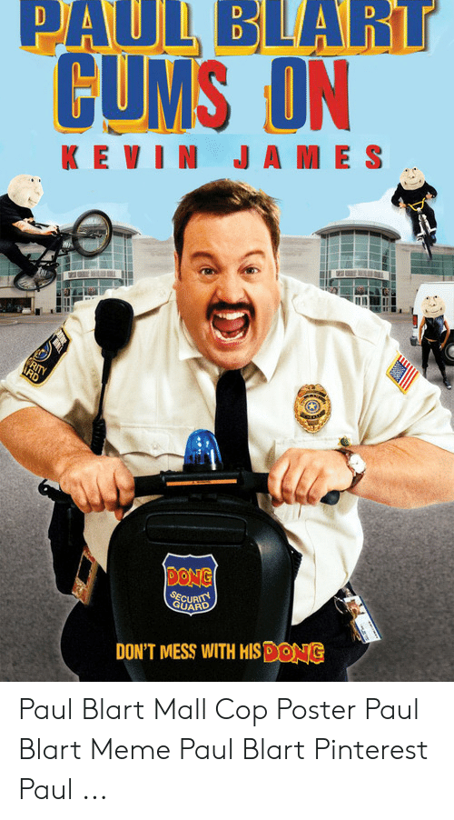 Paulblart Cums Dn K Evi N Ja Me S Guard Don T Mess With Hisdong