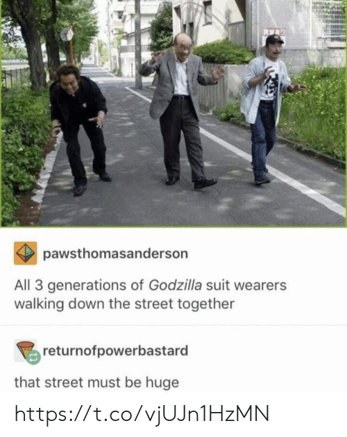 Godzilla, Memes, and 🤖: pawsthomasanderson  All 3 generations of Godzilla suit wearers  walking down the street together  returnofpowerbastard  that street must be huge https://t.co/vjUJn1HzMN