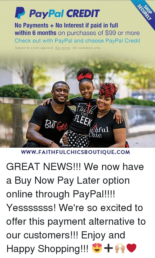 PayPal CREDIT No Payments +No Interest if Paid in Full