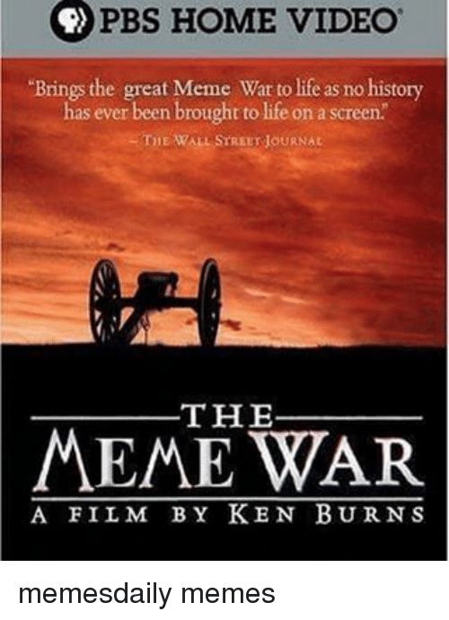 pbs home video brings the great meme war to life 13903065 pbs home video brings the great meme war to life as no history has