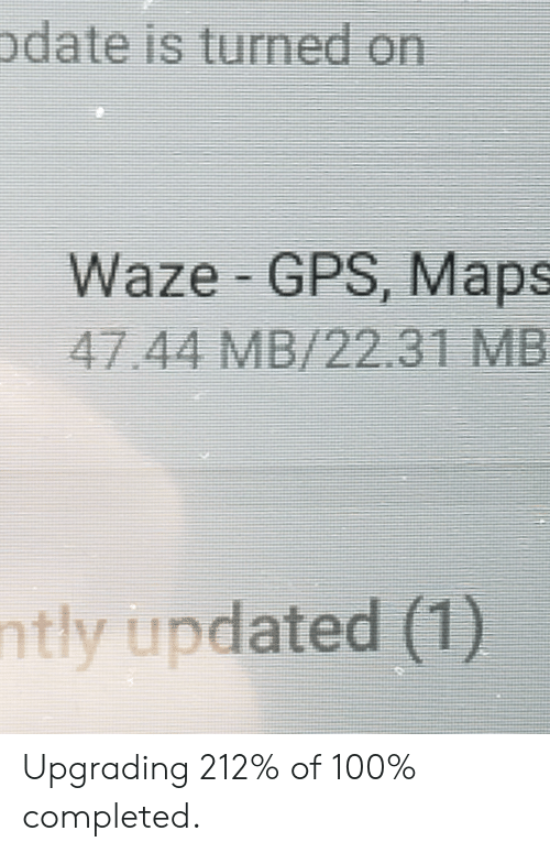 Pdate Is Turned on Waze GPS Maps 4744 MB2231 MB Ntly Updated