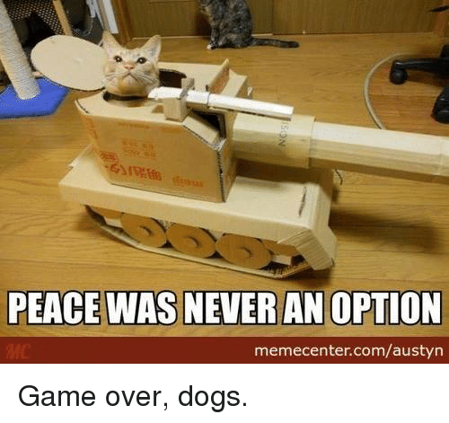 25+ Best Memes About Peace Was Never an Option | Peace Was ...