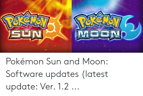 PekeMay MOOND SUN Pokémon Sun and Moon Software Updates Latest