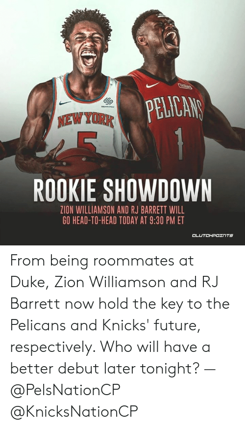 Pelican Soueesace New York Rookie Showdown Zion Williamson And Rj