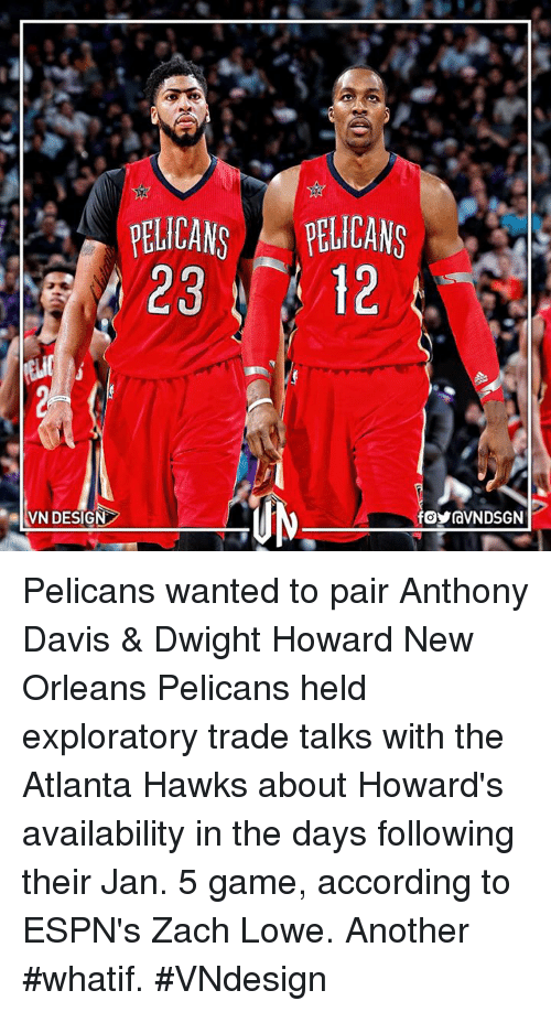 PELICANS APELICANS VN DESIGN Pelicans Wanted to Pair Anthony Davis ... 46a7a93f2