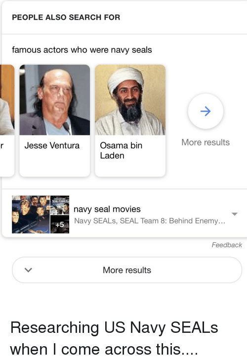 PEOPLE ALSO SEARCH FOR Famous Actors Who Were Navy Seals
