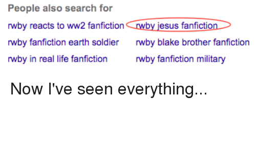 People Also Search for Rwby Reacts to Ww2 Fanfictionwby