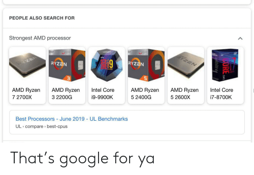 PEOPLE ALSO SEARCH FOR Strongest AMD Processor PZEN 19 ZE
