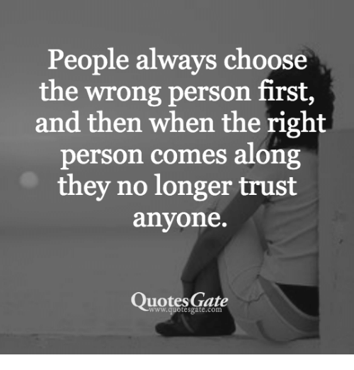 People Always Choose the Wrong Person First and Then When ...