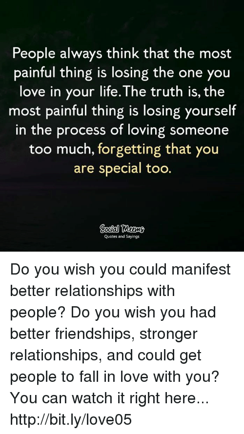 People Always Think That The Most Painful Thing Is Losing The One