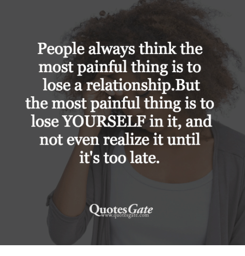 People Always Think The Most Painful Thing Is To Lose A Relationship
