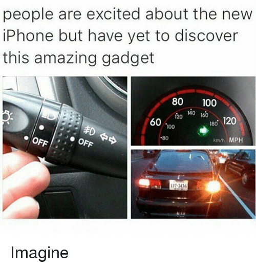 Anaconda, Iphone, and Discover: people are excited about the new  iPhone but have yet to discover  this amazing gadget  80 100  140160  60 00  180 120  80  km/h MPH Imagine
