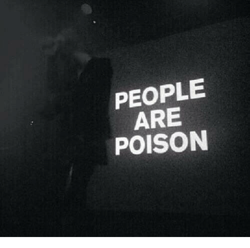 Poison, People, and Are: PEOPLE  ARE  POISON