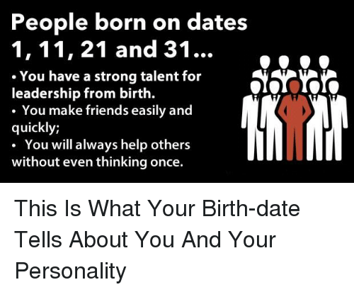 People Born on Dates 1 11 21 and 31 You Have a Strong Talent
