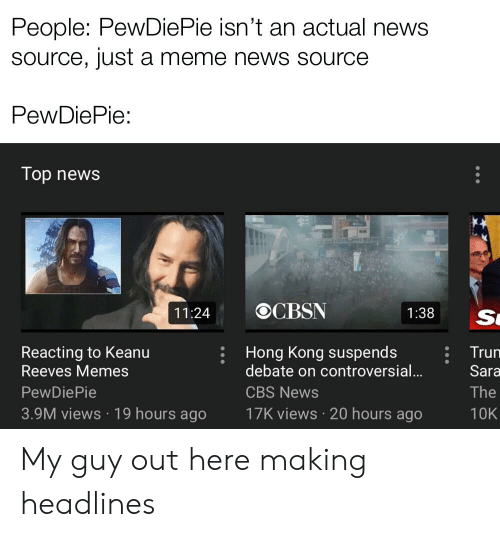 People PewDiePie Isn't an Actual News Source Just a Meme