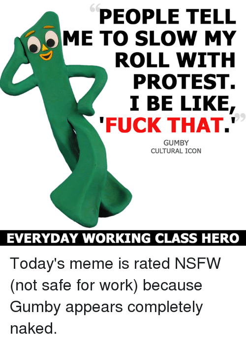 fuck you gumby