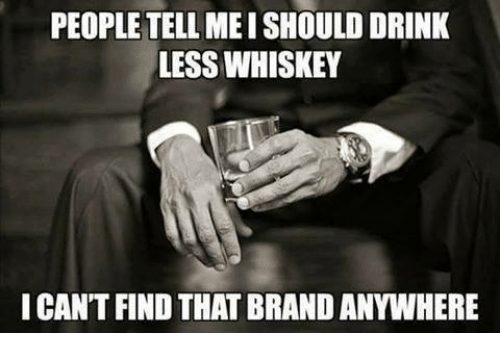 25+ Best Memes About Whiskey | Whiskey Memes