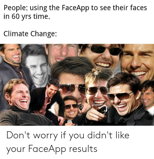 People Using the FaceApp to See Their Faces in 60 Yrs Time Climate