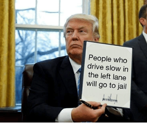 People Who Drive Slow in the Left Lane Will Go to Jail