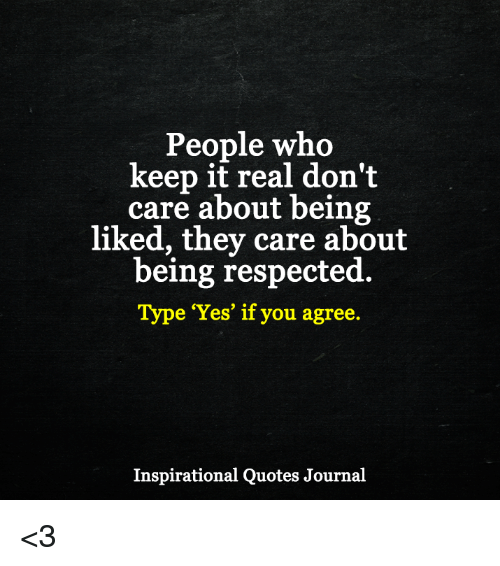 Keep It Real Quotes People Who Keep It Real Don't Care About Being Liked They Care  Keep It Real Quotes