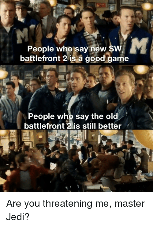 Jedi, Game, and Good: People who say new SW  battlefront 2 is a good game  3  People who say the old  battlefront 2 is still better  3R