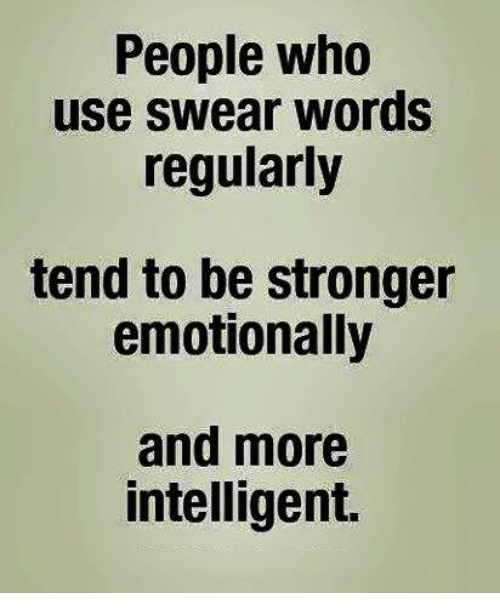 People Who Use Swear Words Regularly Tend To Be Stronger Emotionally