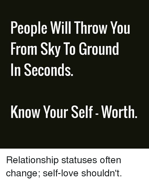 People Will Throw You From Sky To Ground In Seconds Know Your Self