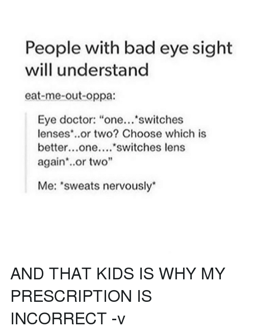 People With Bad Eye Sight Will Understand Eat-Me-Out-Oppa