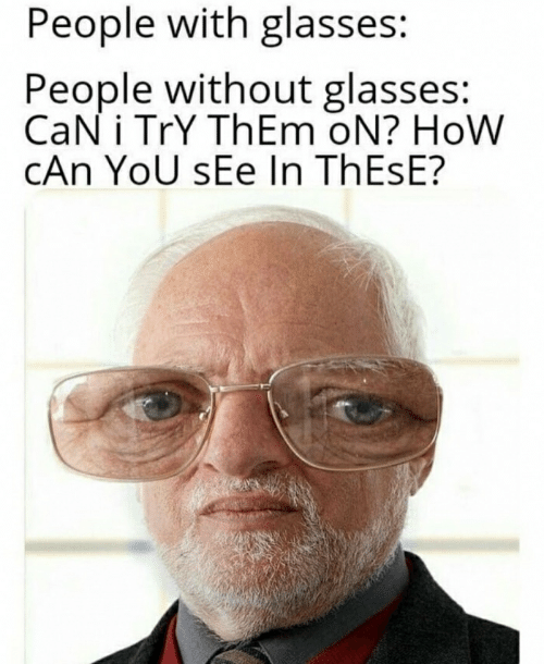 a7620847fcf0 Glasses, How, and Can: People with glasses: People without glasses: CaN