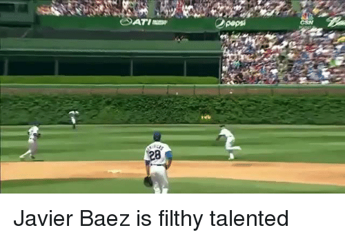 Mlb, Pepsi, and Talent: Pepsi  CSN Javier Baez is filthy talented