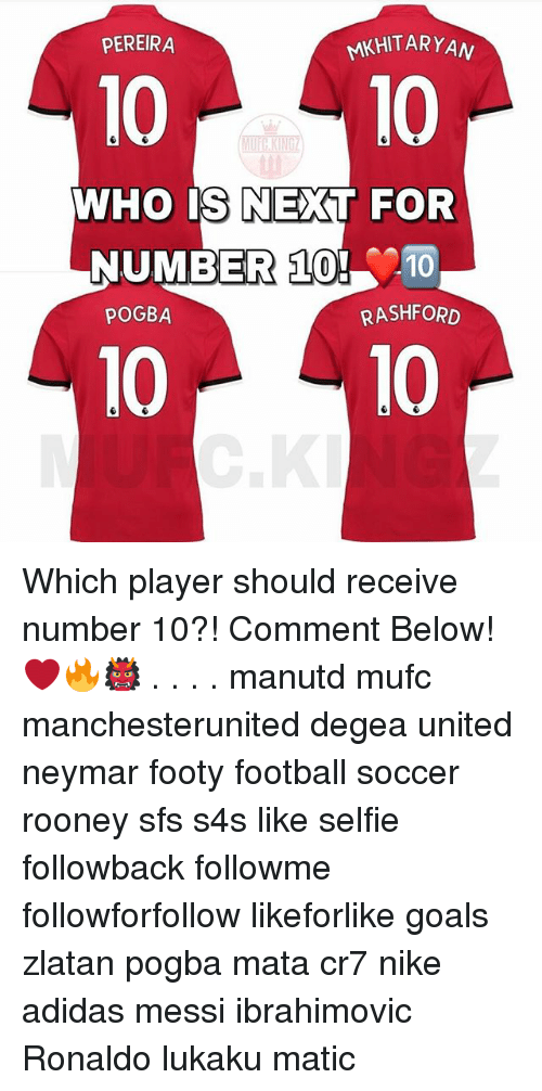 new york 7ee13 16ca4 PEREIRA MKHITARYAN 1010 WHO IS NEXT FOR NUMBER 10! 10 POGBA ...
