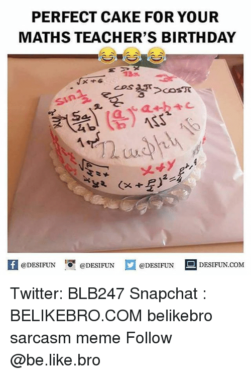 Perfect Cake For Your Maths Teachers Birthday Nss Desifuncom