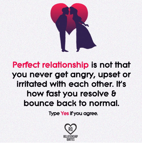 Upset Relationship Quotes Perfect Relationship Is Not That You Never Get Angry Upset or  Upset Relationship Quotes