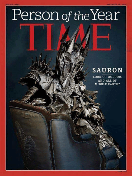 Tolkien's Meme Person-of-the-year-sauron-lord-of-mordor-and-all-8912288