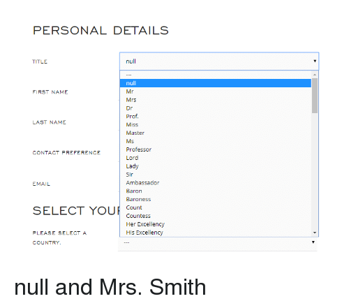 PERSONAL DETAILS TITLE Null Null FIRST NAME Mrs Prof Miss
