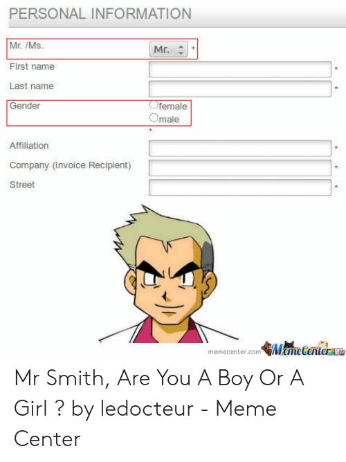 PERSONAL INFORMATION Mr Ms First Name Last Name Gender Mr