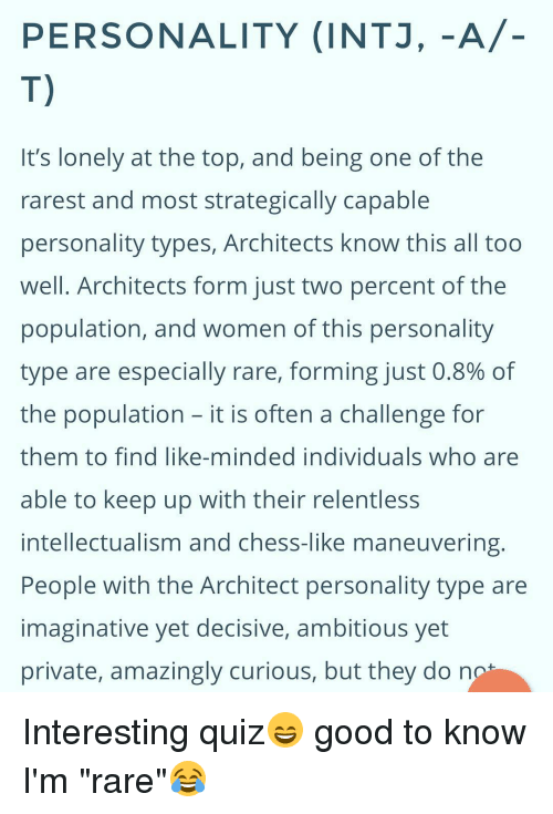 PERSONALITY INTJ -A- T It's Lonely at the Top and Being One of .