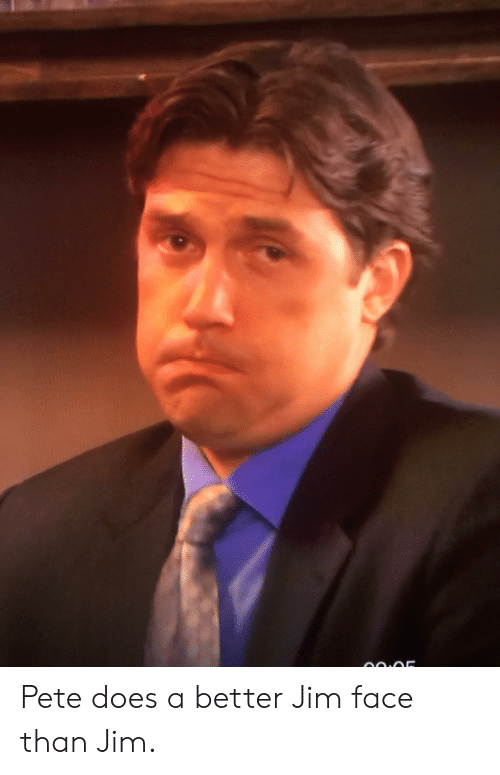 Pete Does a Better Jim Face Than Jim | the Office Meme on ME ME