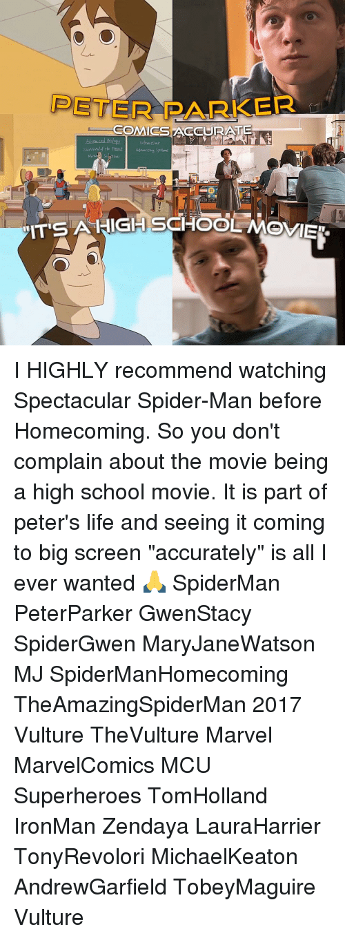 """Memes, Spider, and SpiderMan: PETER PARKER  s COMICS ACCURATE  sunival the Fittest Interacting systems  SAHIGH SCHOOL I HIGHLY recommend watching Spectacular Spider-Man before Homecoming. So you don't complain about the movie being a high school movie. It is part of peter's life and seeing it coming to big screen """"accurately"""" is all I ever wanted 🙏 SpiderMan PeterParker GwenStacy SpiderGwen MaryJaneWatson MJ SpiderManHomecoming TheAmazingSpiderMan 2017 Vulture TheVulture Marvel MarvelComics MCU Superheroes TomHolland IronMan Zendaya LauraHarrier TonyRevolori MichaelKeaton AndrewGarfield TobeyMaguire Vulture"""