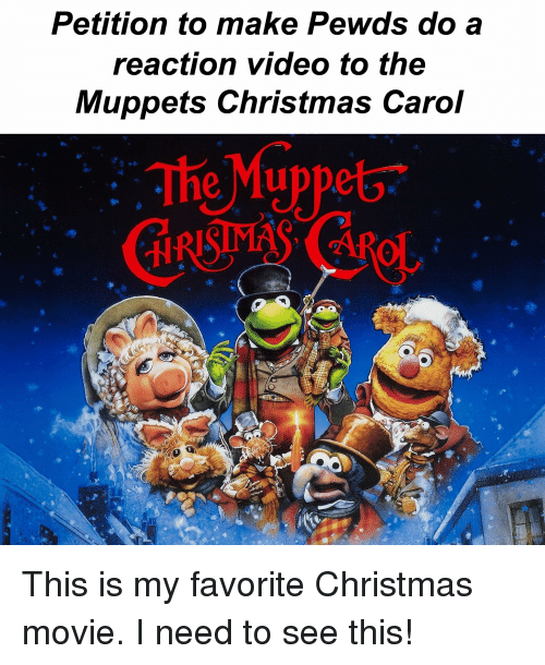 Petition To Make Pewds Do A Reaction Video To The Muppets Christmas