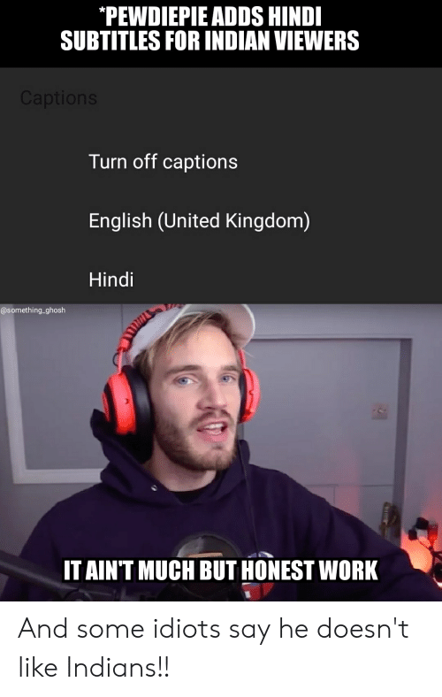 PEWDIEPIE ADDS HINDI SUBTITLES FOR INDIAN VIEWERS Captions Turn Off