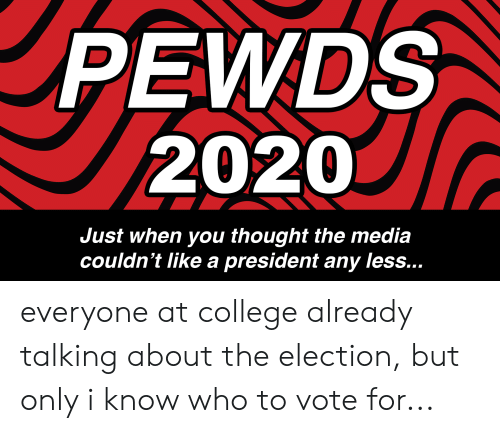 94899cf3bb7683 PEWDS 2020 Just When You Thought the Media Couldn t Like a President ...